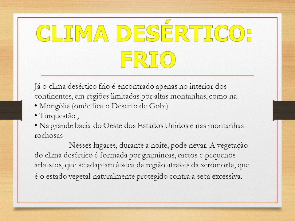 CLIMA DESÉRTICO: FRIO.