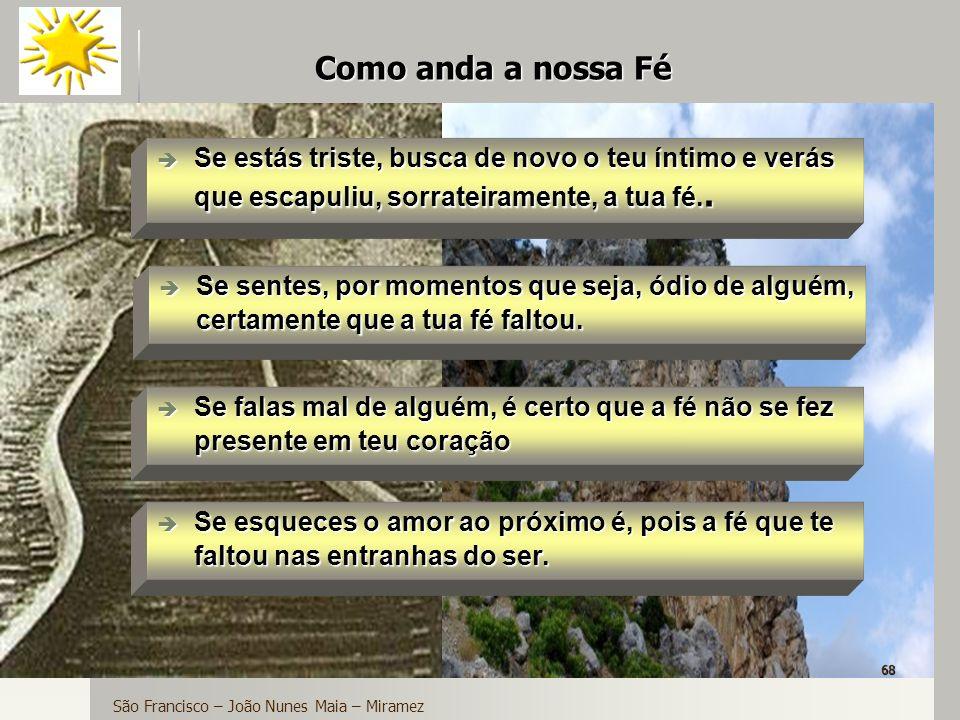 São Francisco – João Nunes Maia – Miramez
