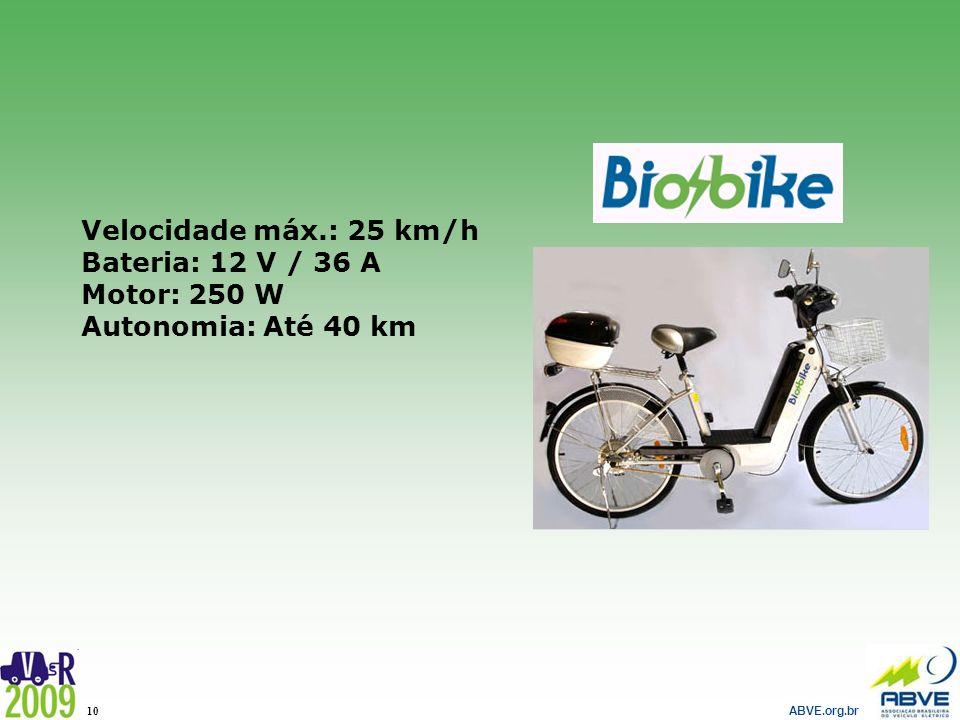Velocidade máx.: 25 km/h Bateria: 12 V / 36 A Motor: 250 W Autonomia: Até 40 km