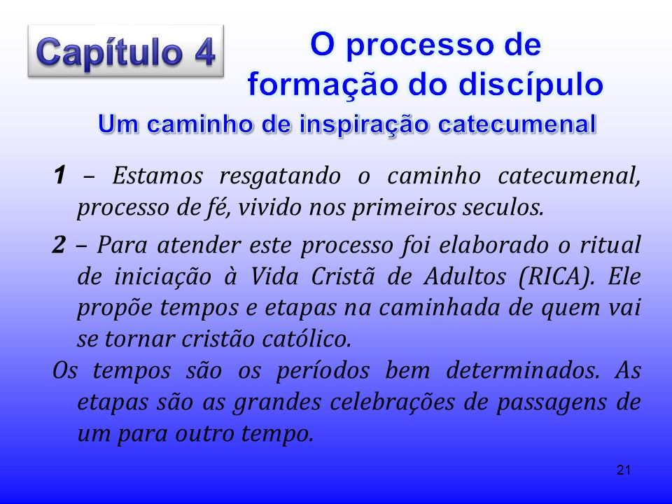Capítulo 4 O processo de formação do discípulo