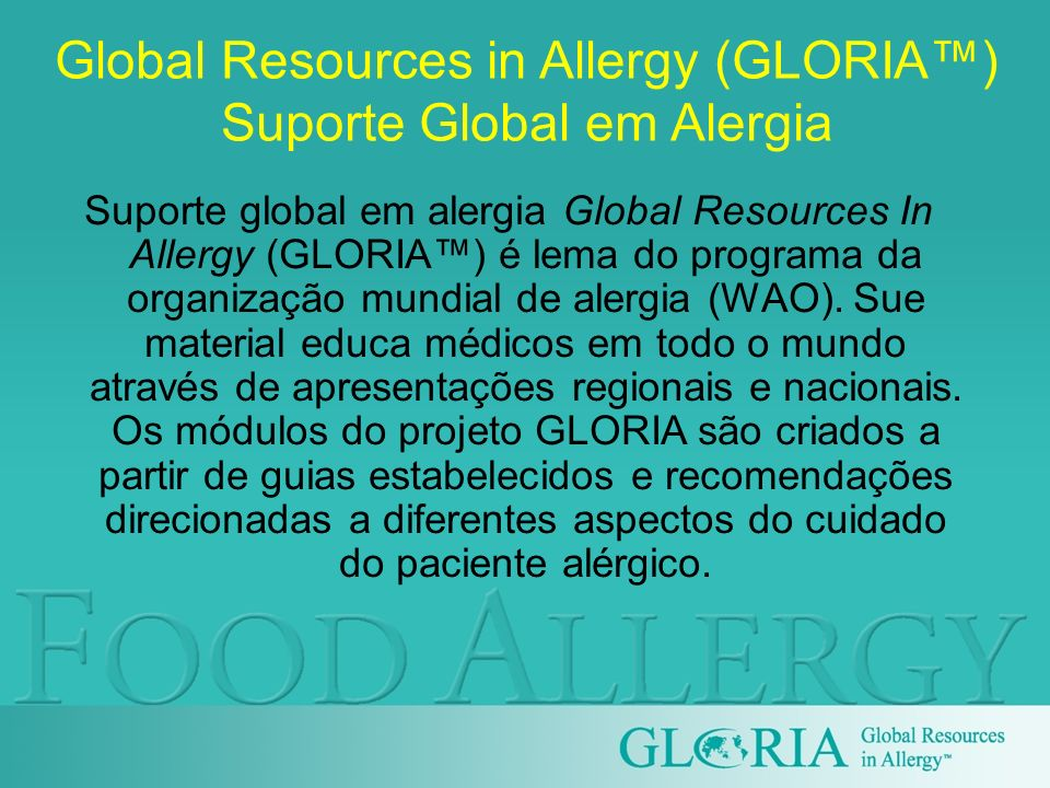 Global Resources in Allergy (GLORIA™) Suporte Global em Alergia