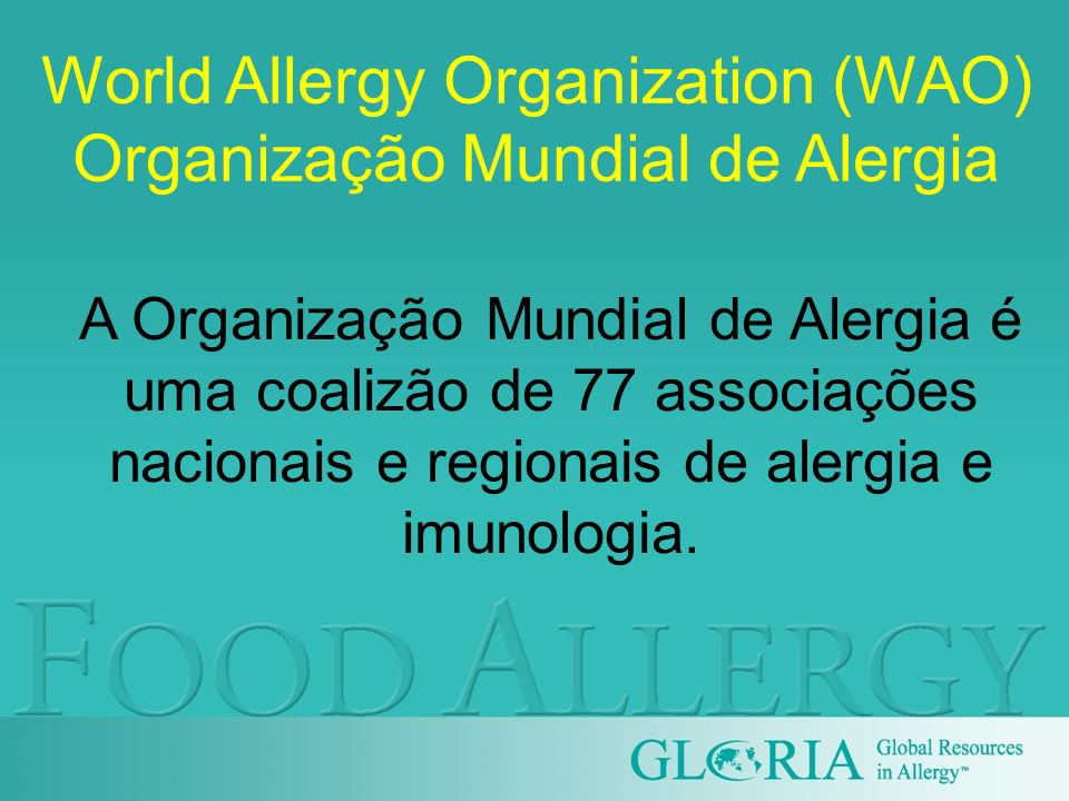 World Allergy Organization (WAO) Organização Mundial de Alergia
