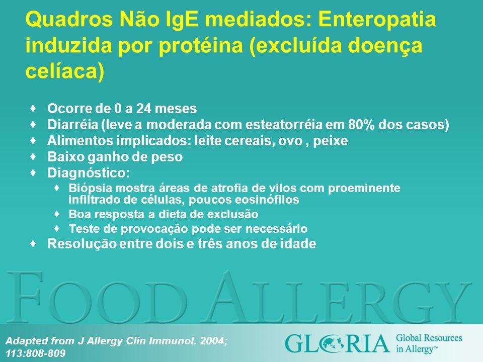 Quadros Não IgE mediados: Enteropatia induzida por protéina (excluída doença celíaca)