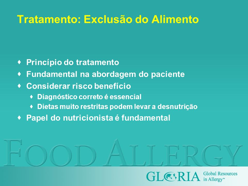 Tratamento: Exclusão do Alimento