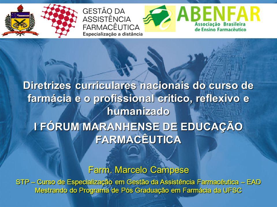 I FÓRUM MARANHENSE DE EDUCAÇÃO FARMACÊUTICA