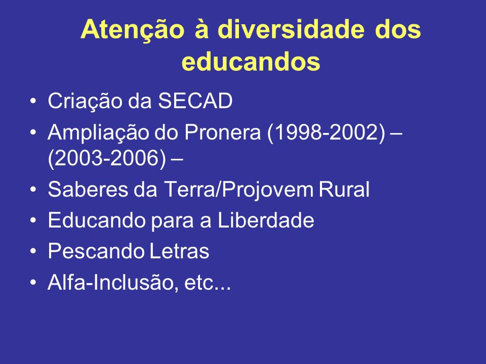 Atenção à diversidade dos educandos