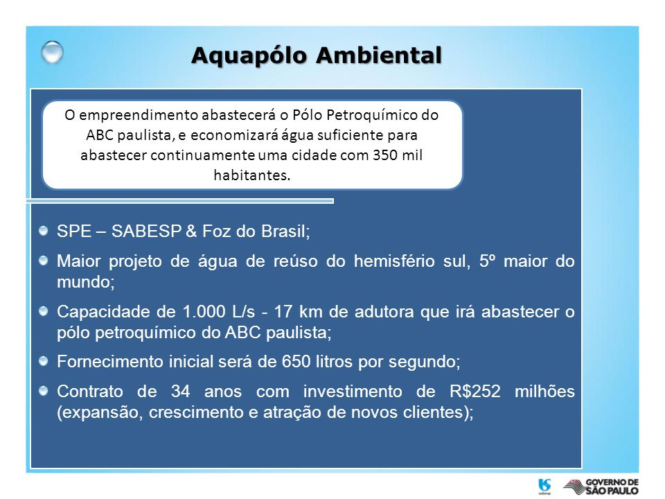 Aquapólo Ambiental SPE – SABESP & Foz do Brasil;