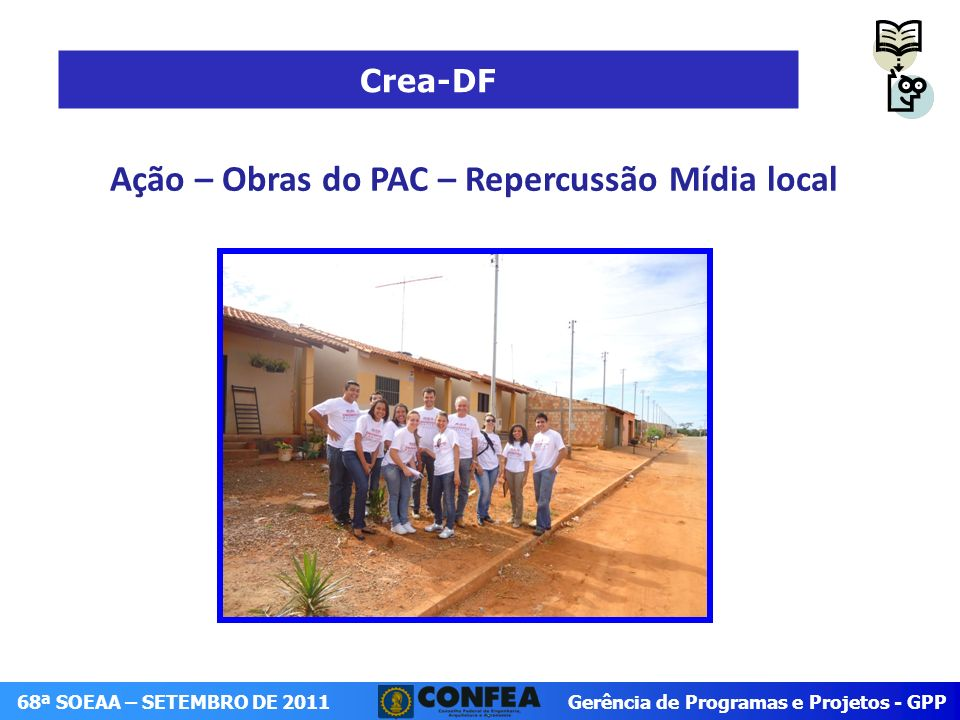 Ação – Obras do PAC – Repercussão Mídia local