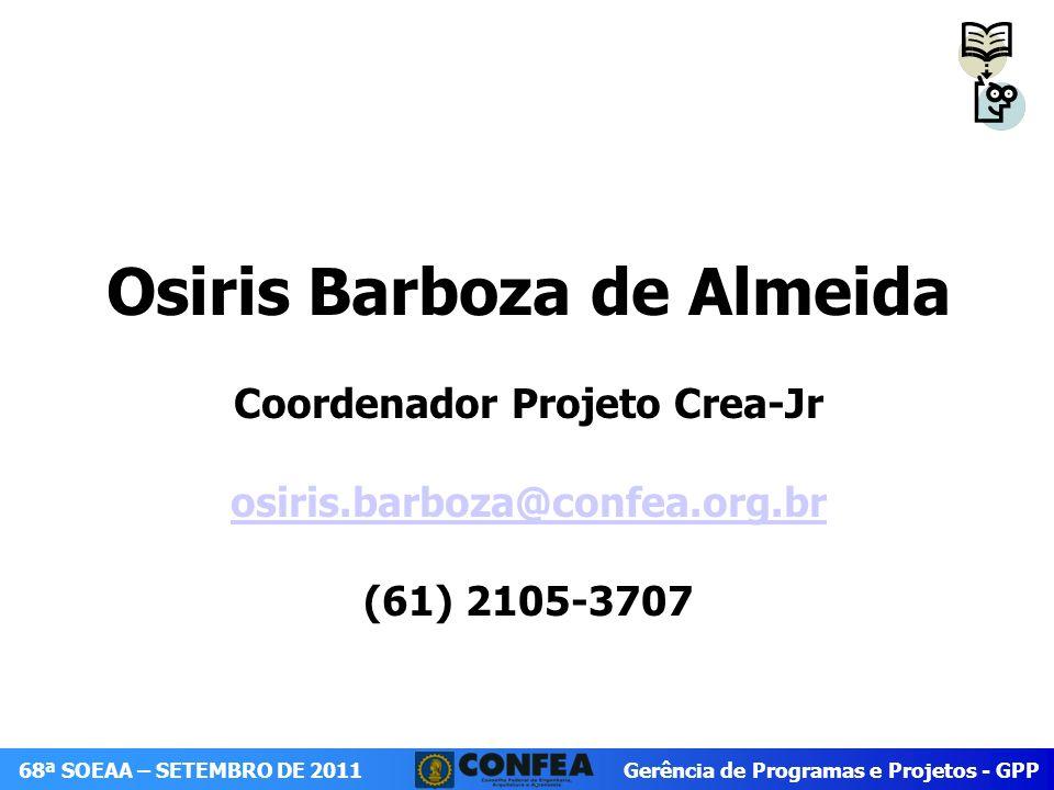 Osiris Barboza de Almeida Coordenador Projeto Crea-Jr osiris