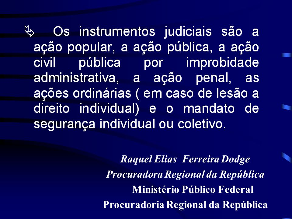 Raquel Elias Ferreira Dodge Procuradora Regional da República
