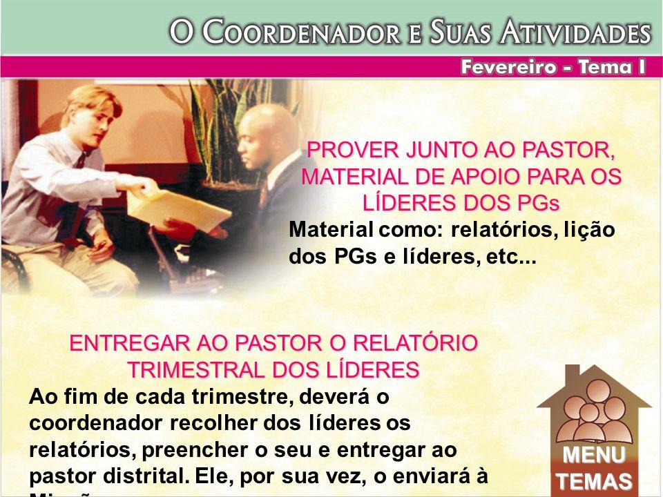 PROVER JUNTO AO PASTOR, MATERIAL DE APOIO PARA OS LÍDERES DOS PGs