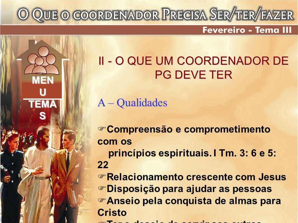 II - O QUE UM COORDENADOR DE PG DEVE TER