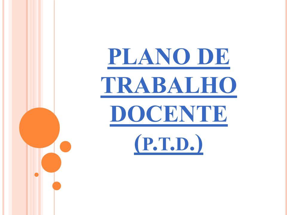 PLANO DE TRABALHO DOCENTE (p.t.d.)