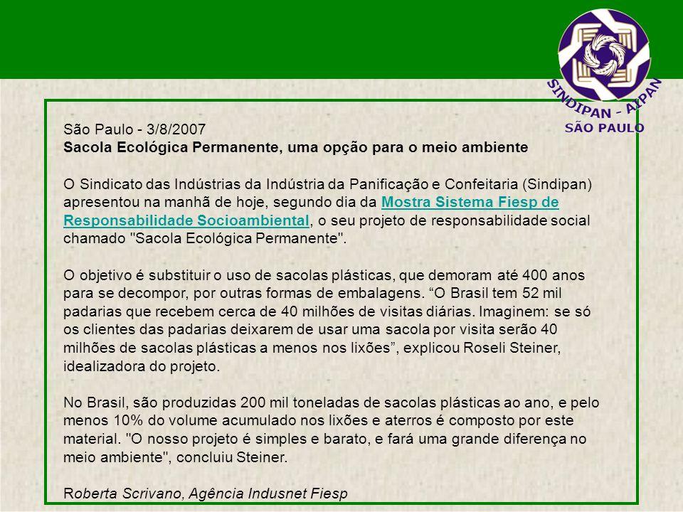 São Paulo - 3/8/2007 Sacola Ecológica Permanente, uma opção para o meio ambiente