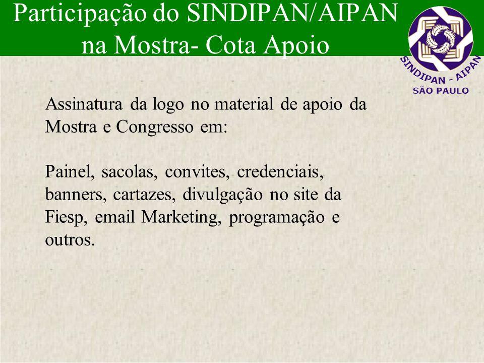 Participação do SINDIPAN/AIPAN na Mostra- Cota Apoio