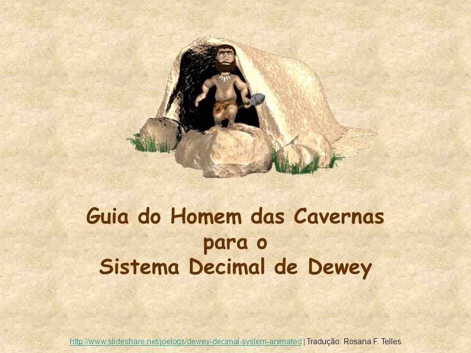 Guia do Homem das Cavernas para o Sistema Decimal de Dewey