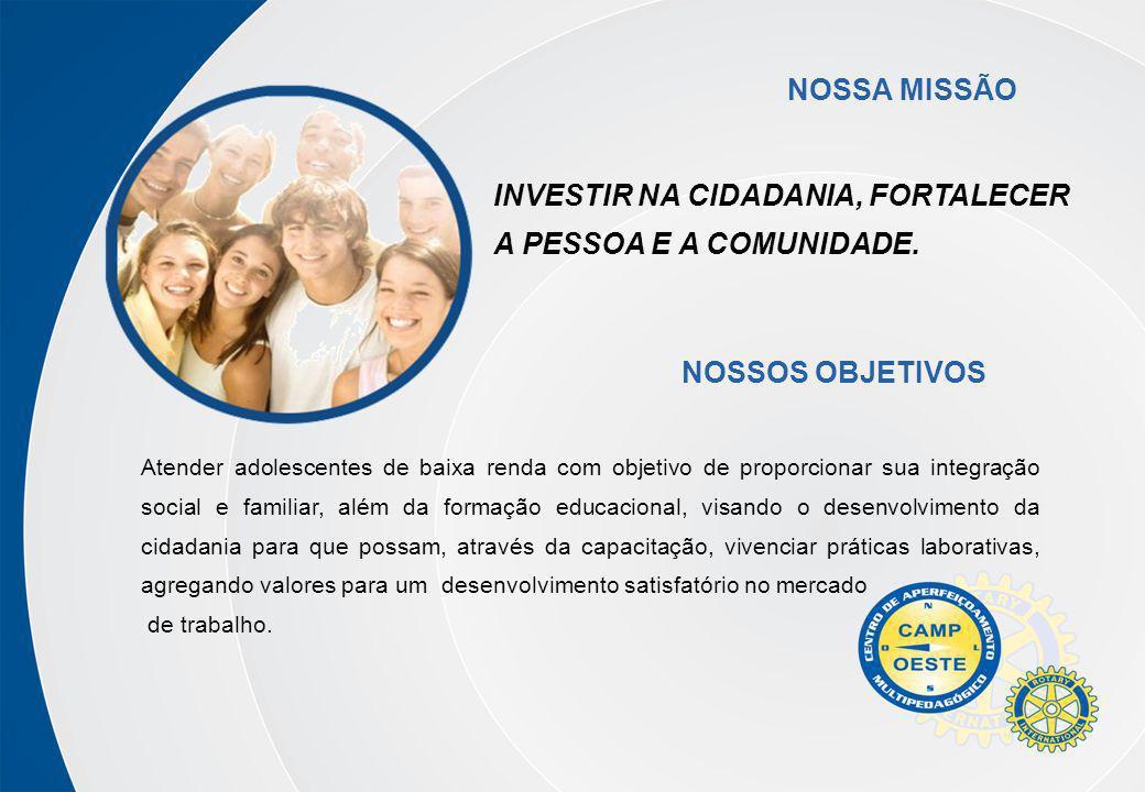NOSSA MISSÃO NOSSOS OBJETIVOS
