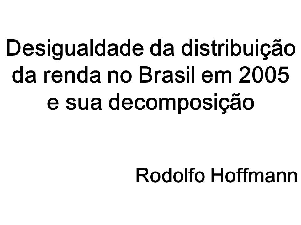 Desigualdade da distribuição da renda no Brasil em 2005 e sua decomposição