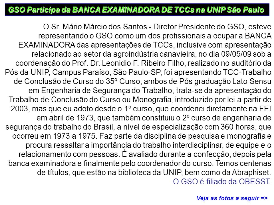 GSO Participa da BANCA EXAMINADORA DE TCCs na UNIP São Paulo