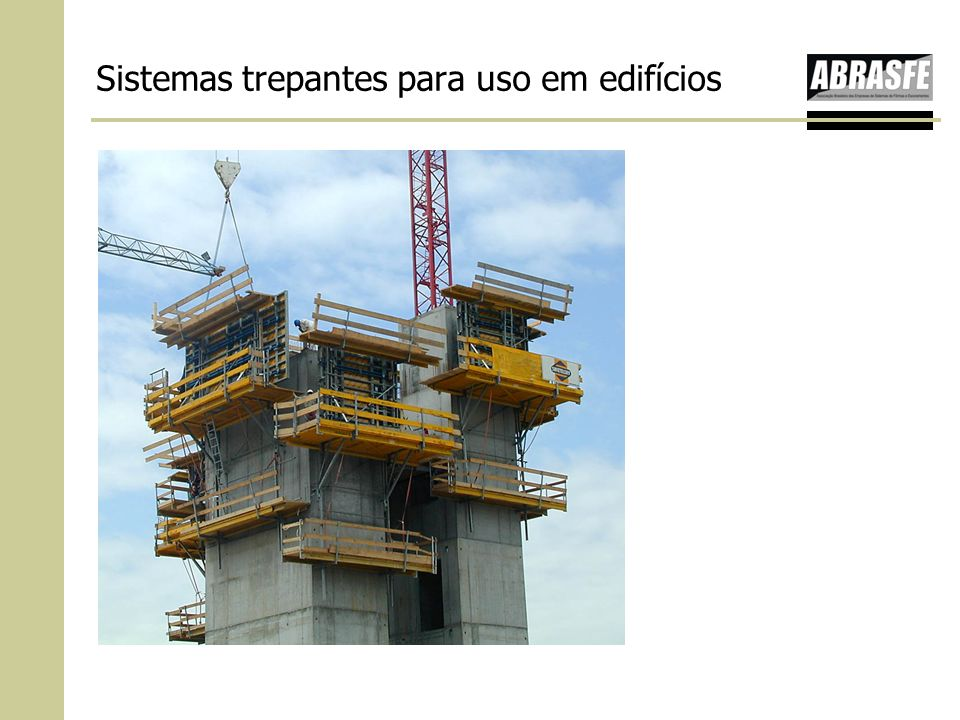 Sistemas trepantes para uso em edifícios