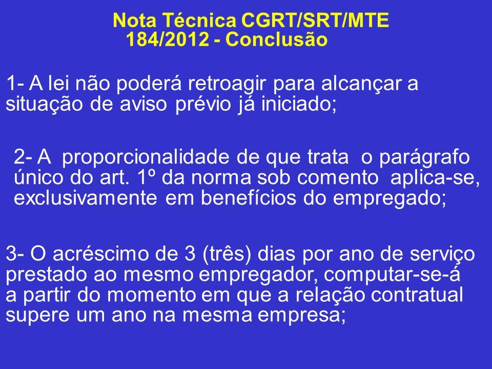 Nota Técnica CGRT/SRT/MTE 184/2012 - Conclusão