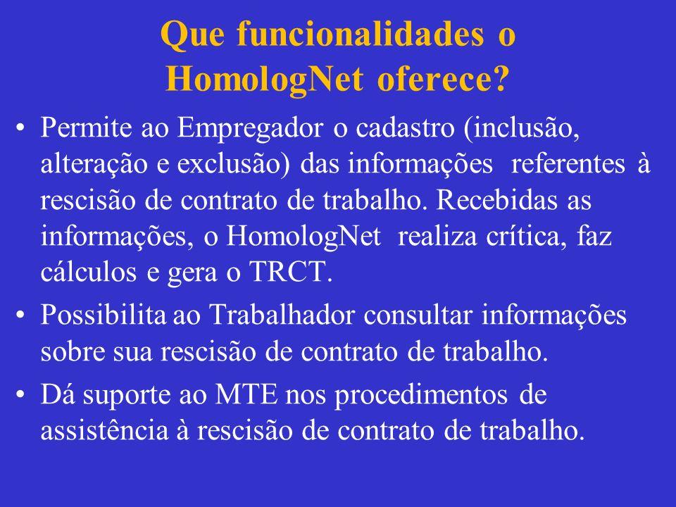 Que funcionalidades o HomologNet oferece