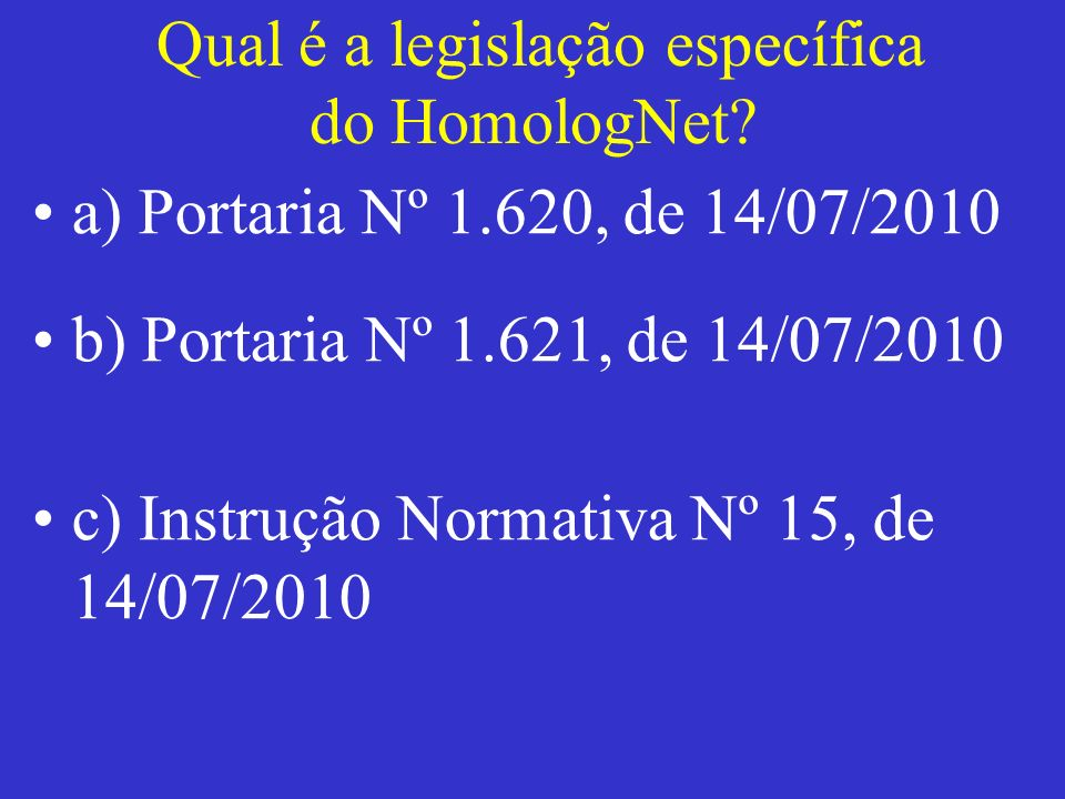 Qual é a legislação específica do HomologNet