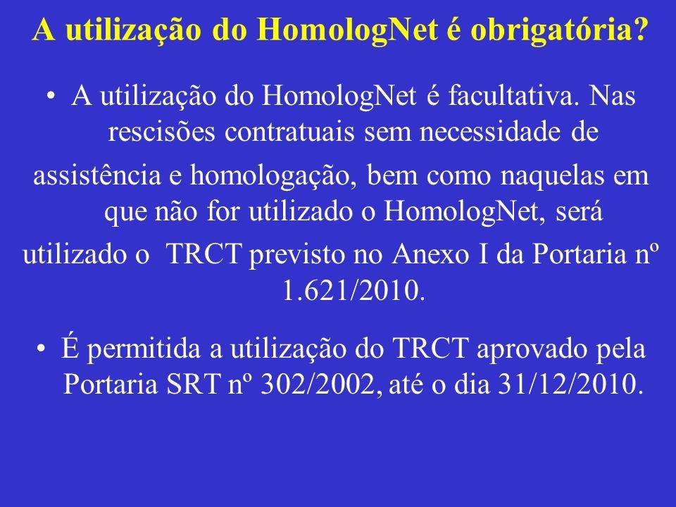 A utilização do HomologNet é obrigatória