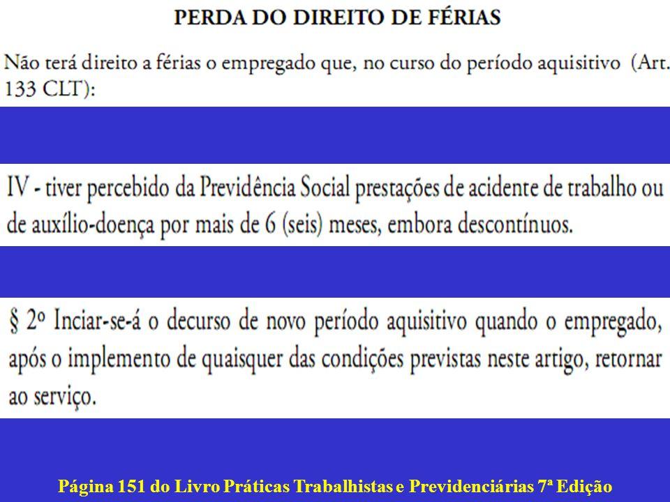 Página 151 do Livro Práticas Trabalhistas e Previdenciárias 7ª Edição