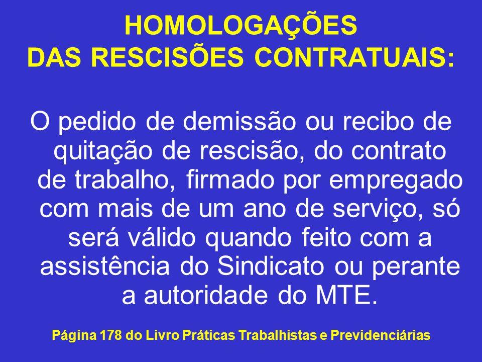 HOMOLOGAÇÕES DAS RESCISÕES CONTRATUAIS: