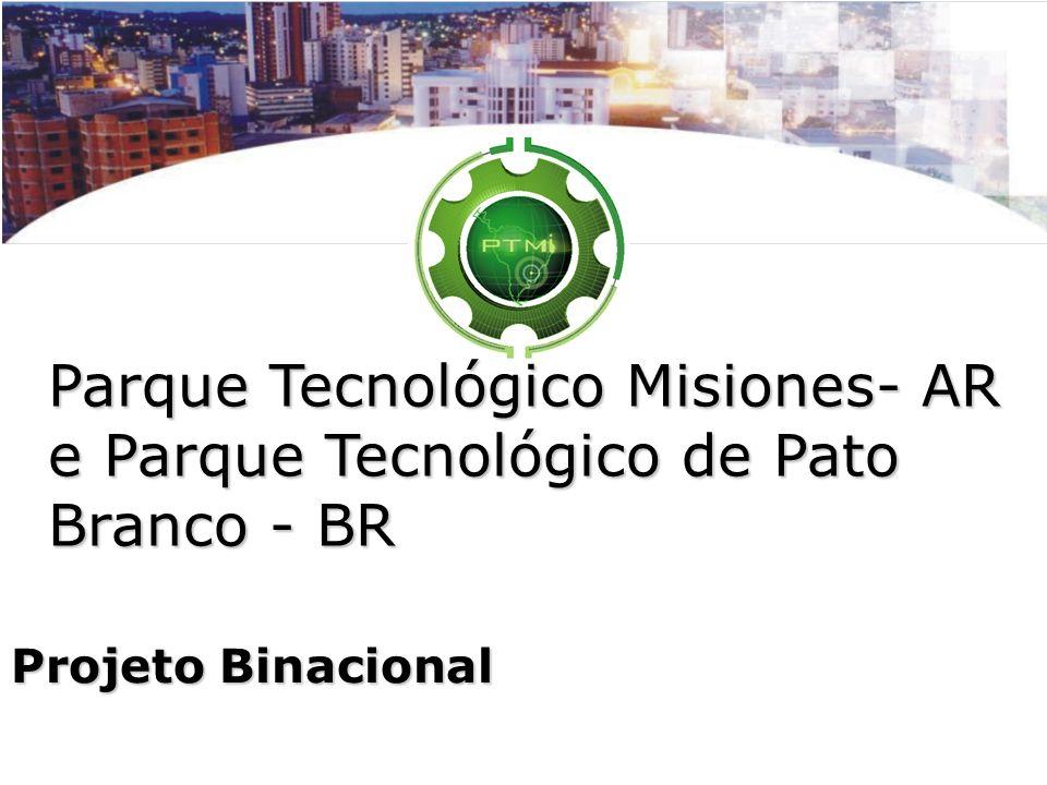 Parque Tecnológico Misiones- AR e Parque Tecnológico de Pato Branco - BR