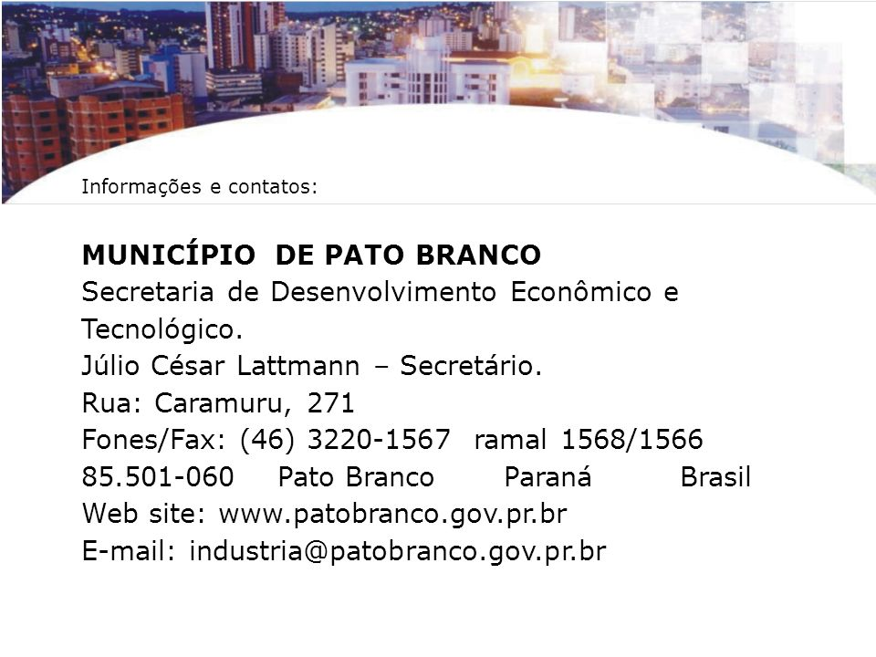 MUNICÍPIO DE PATO BRANCO Secretaria de Desenvolvimento Econômico e