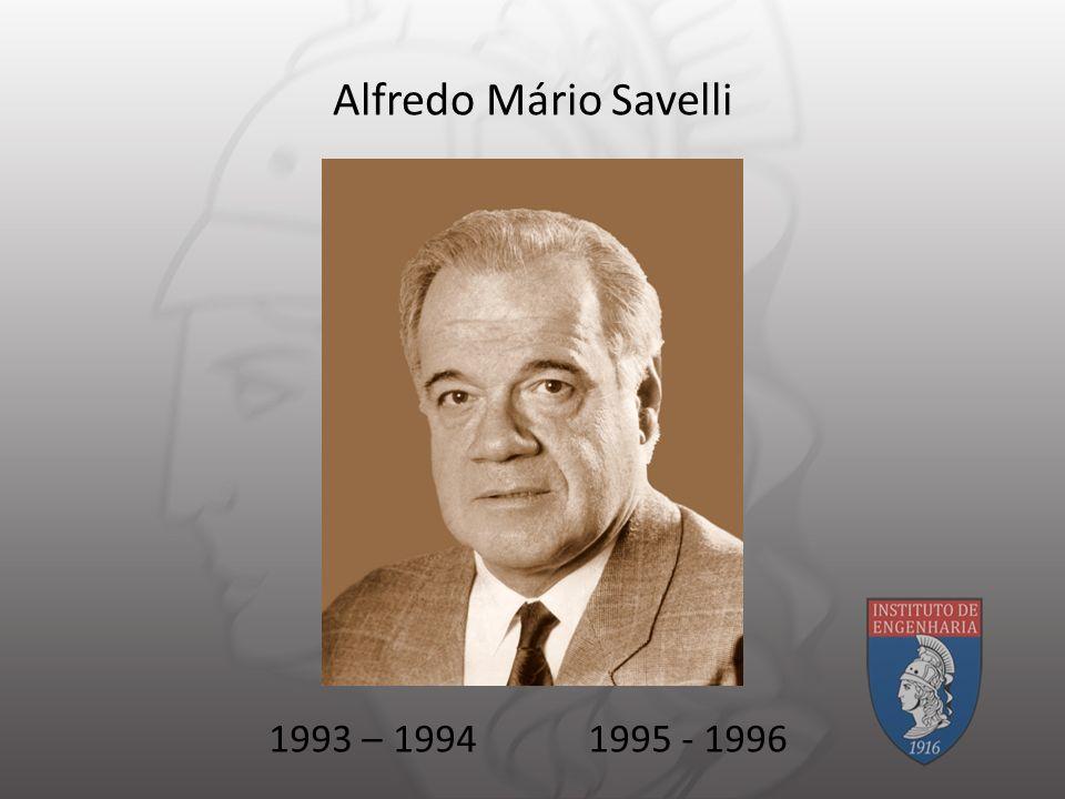 Alfredo Mário Savelli 1993 – 1994 1995 - 1996