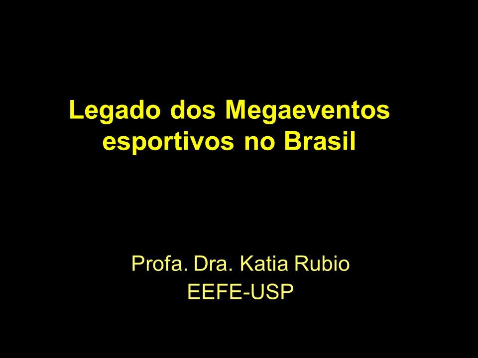 Legado dos Megaeventos esportivos no Brasil