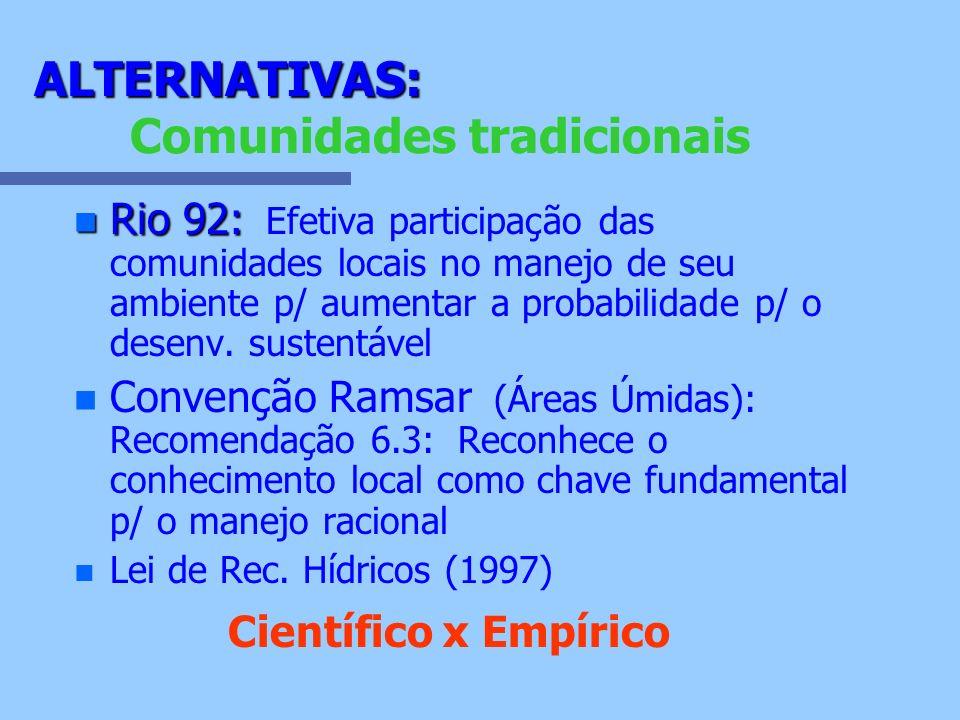 ALTERNATIVAS: Comunidades tradicionais