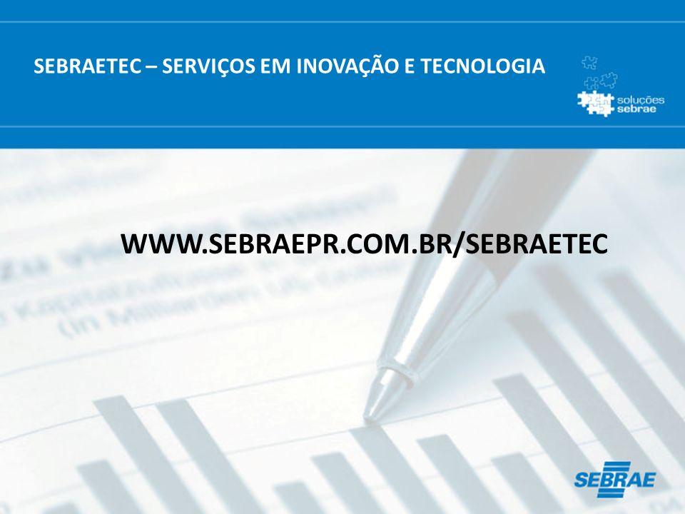 SEBRAETEC – SERVIÇOS EM INOVAÇÃO E TECNOLOGIA