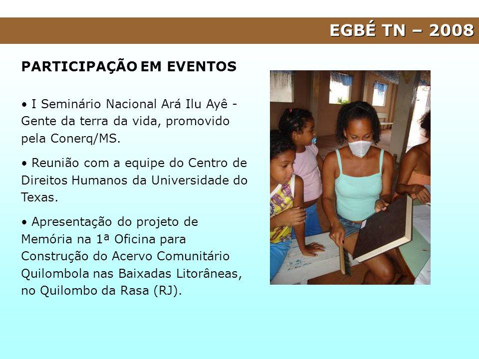 EGBÉ TN – 2008 PARTICIPAÇÃO EM EVENTOS