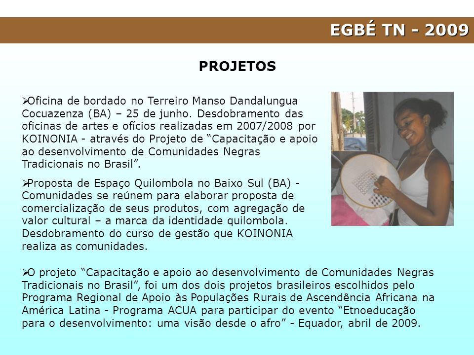 EGBÉ TN - 2009 PROJETOS.
