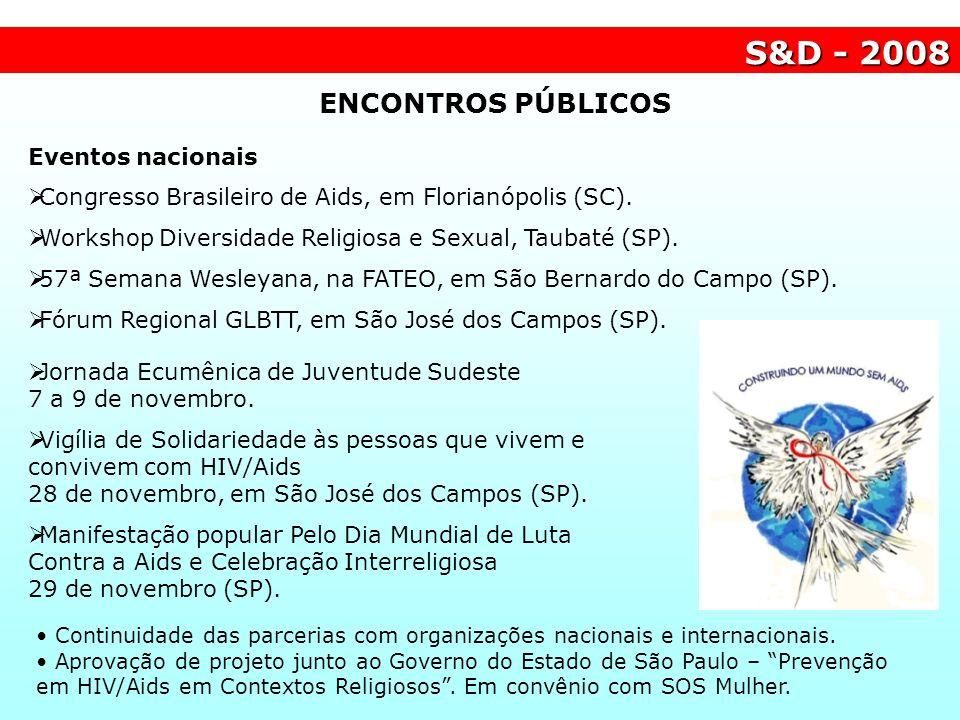 S&D - 2008 ENCONTROS PÚBLICOS Eventos nacionais