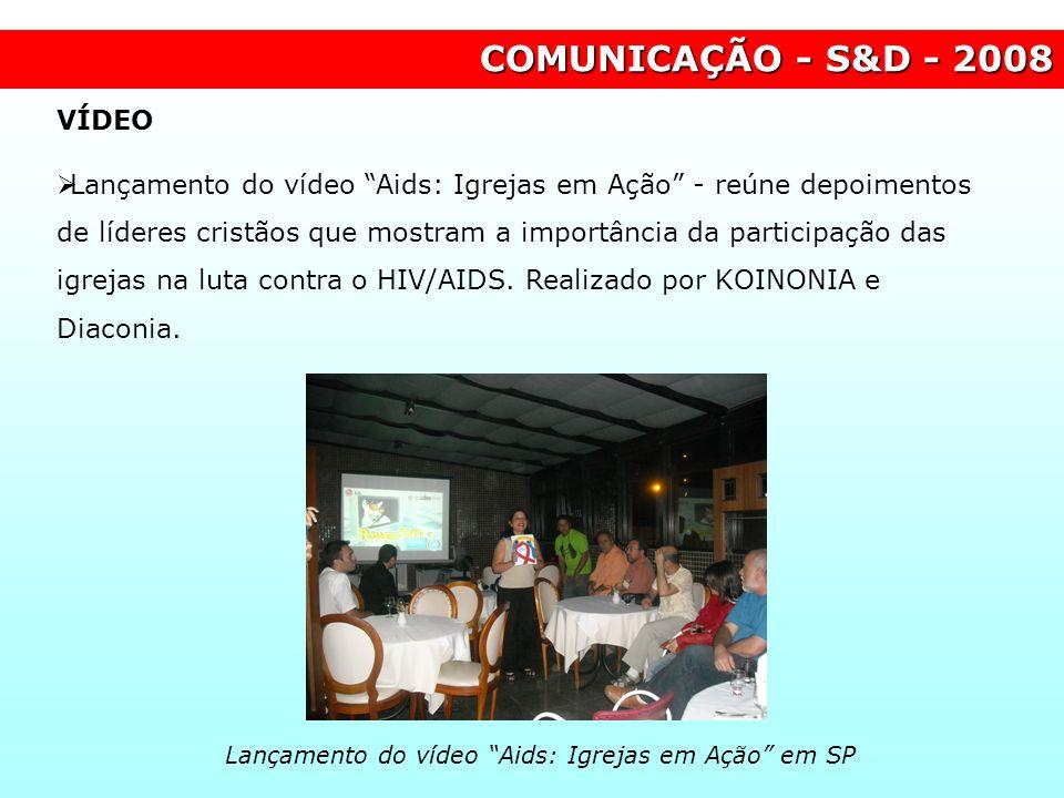 Lançamento do vídeo Aids: Igrejas em Ação em SP