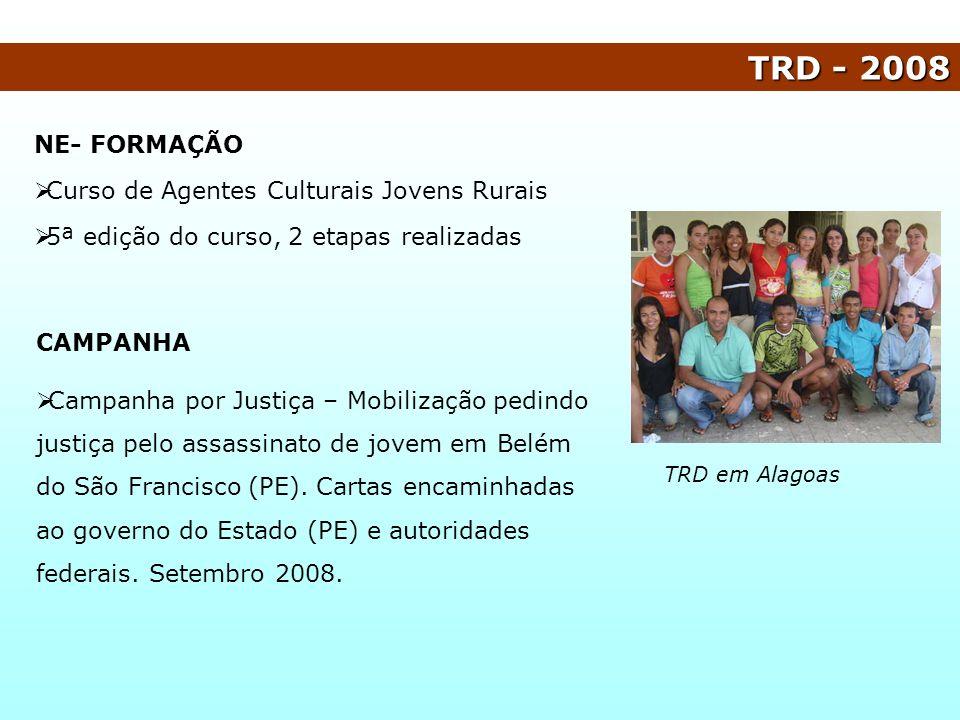 TRD - 2008 NE- FORMAÇÃO Curso de Agentes Culturais Jovens Rurais