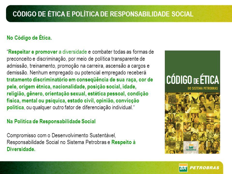 CÓDIGO DE ÉTICA E POLÍTICA DE RESPONSABILIDADE SOCIAL