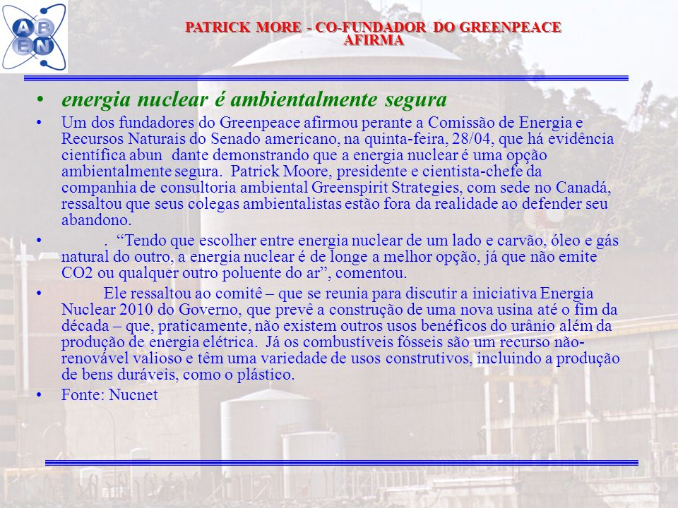 PATRICK MORE - CO-FUNDADOR DO GREENPEACE AFIRMA
