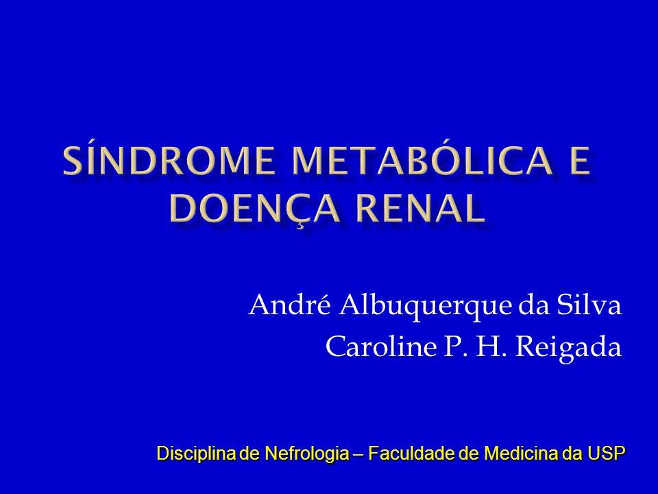 Síndrome Metabólica e Doença Renal