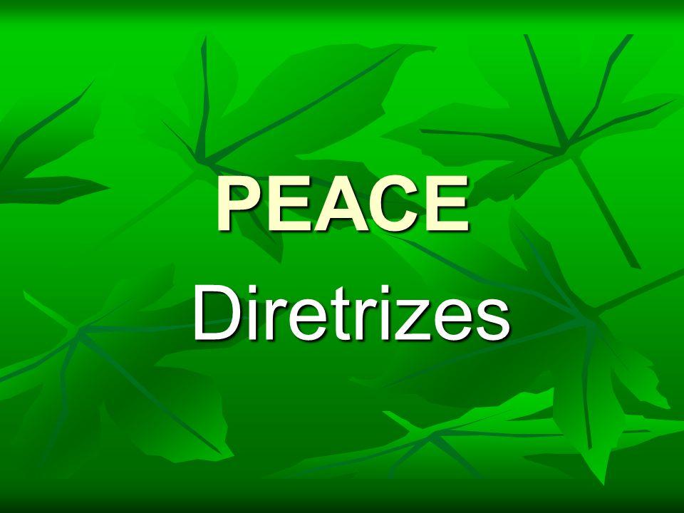 PEACE Diretrizes