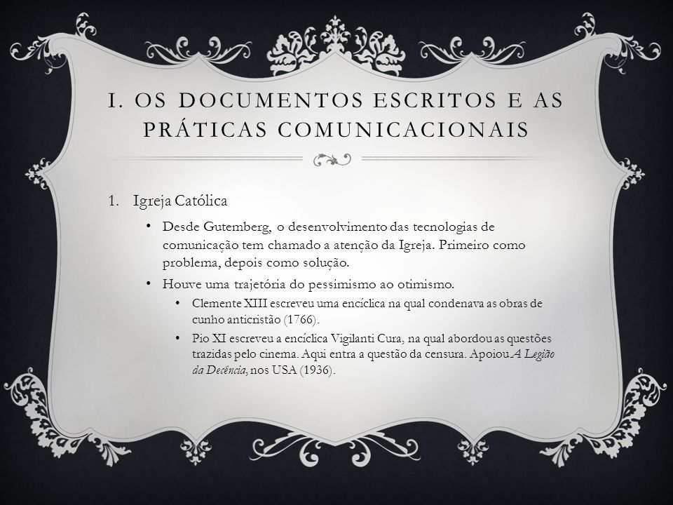 I. Os documentos escritos e as práticas comunicacionais