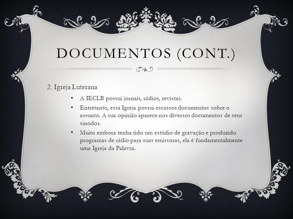 Documentos (cont.) 2. Igreja Luterana
