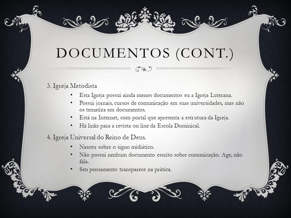 Documentos (cont.) 3. Igreja Metodista