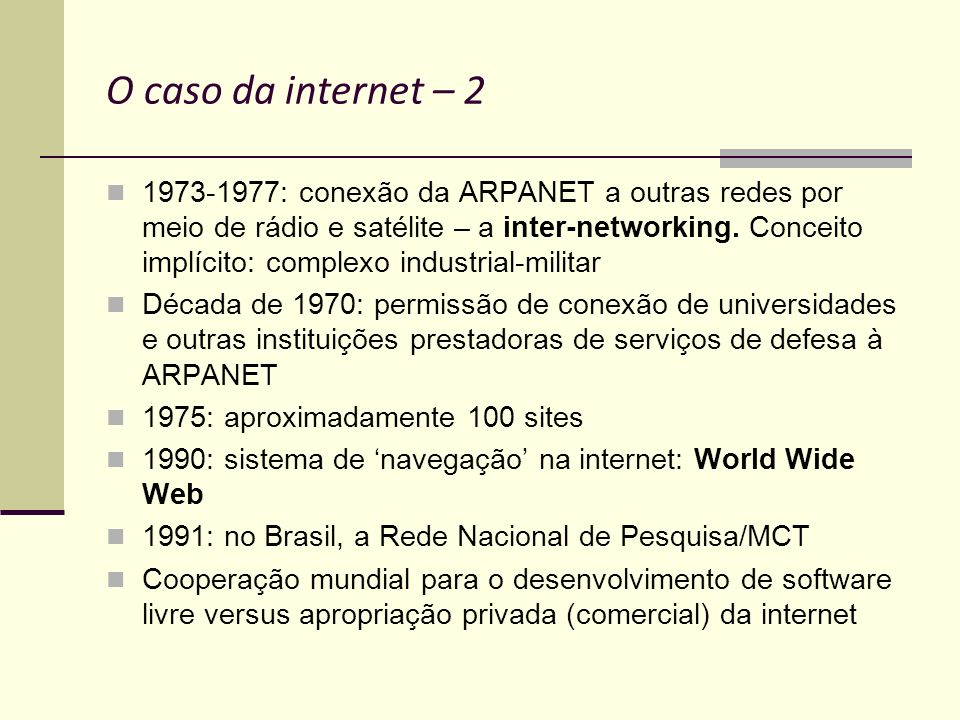O caso da internet – 2
