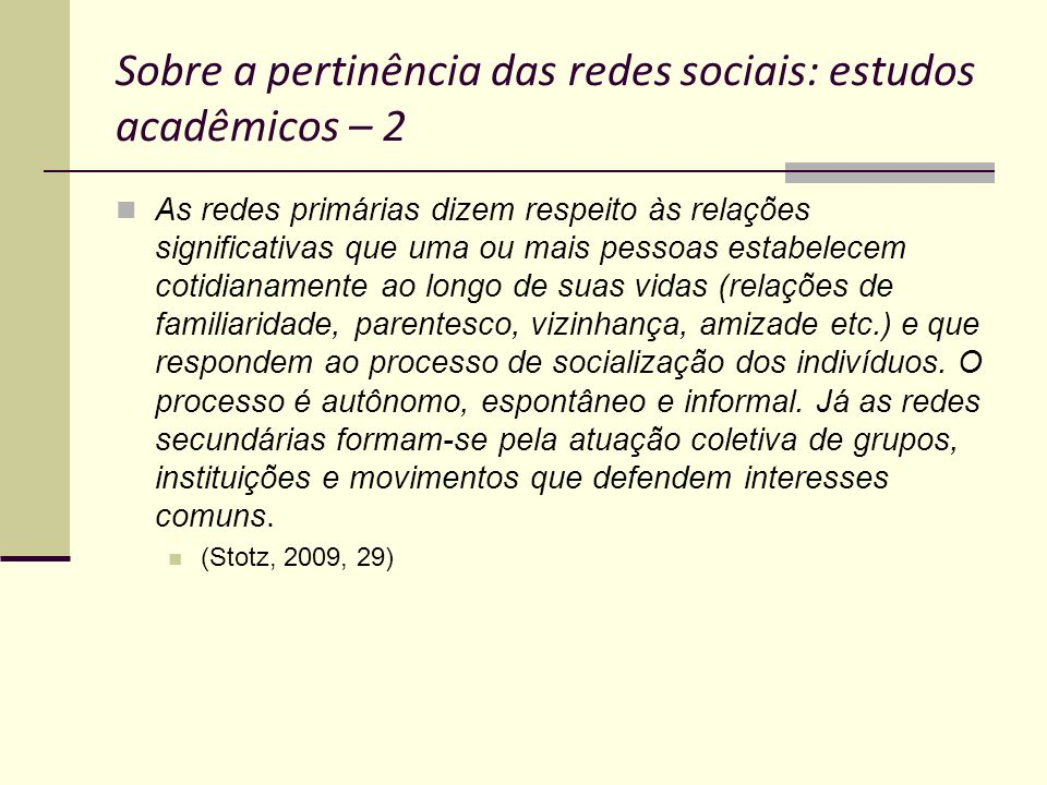 Sobre a pertinência das redes sociais: estudos acadêmicos – 2